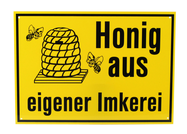 Reklame Tafel gross - Honig aus eigener Imkerei
