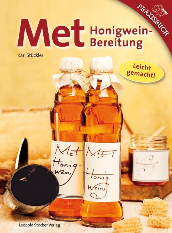 Met - Honigwein-Bereitung